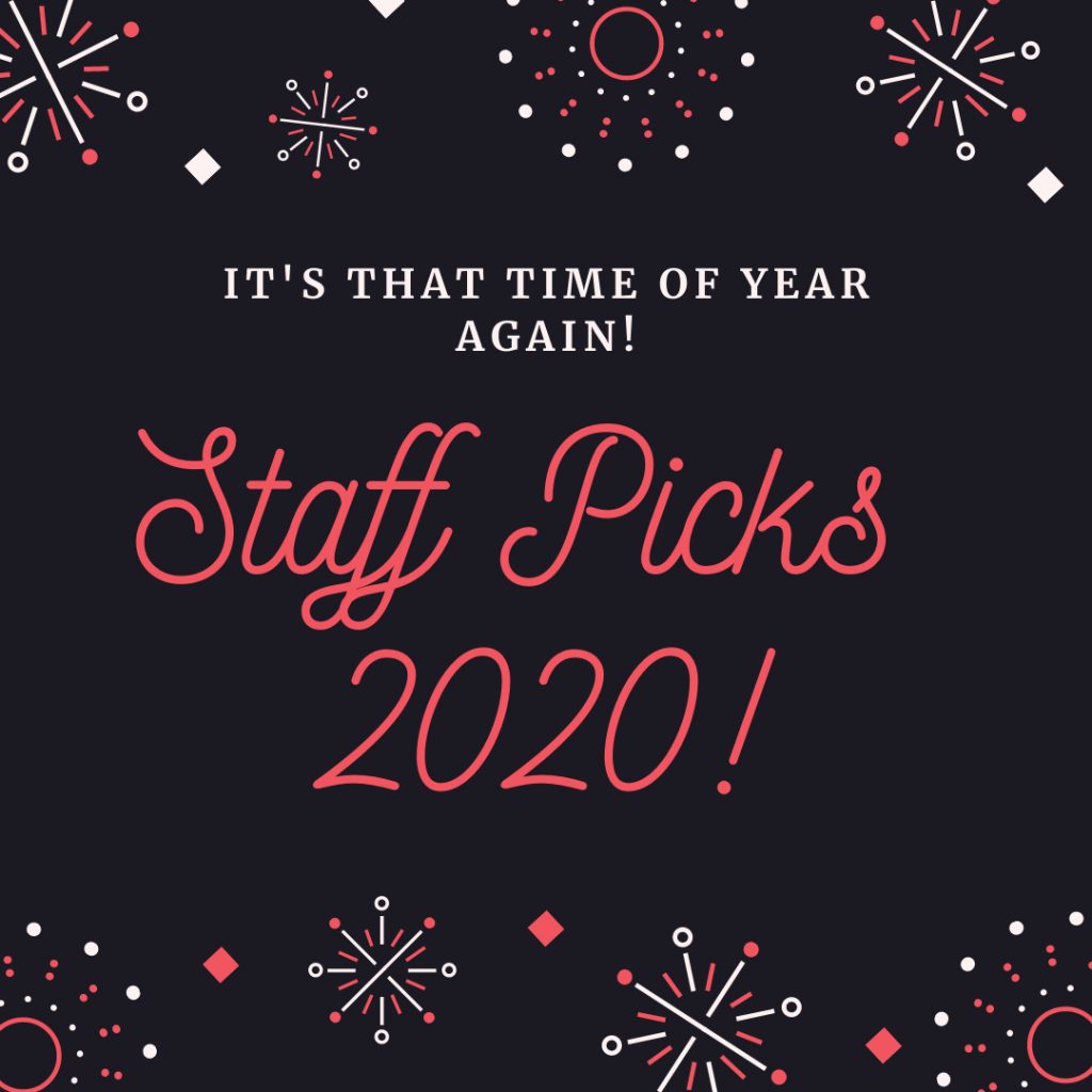 Staff picks 2020