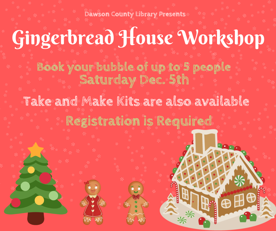 Dawson Library Gingerbread  sign ups