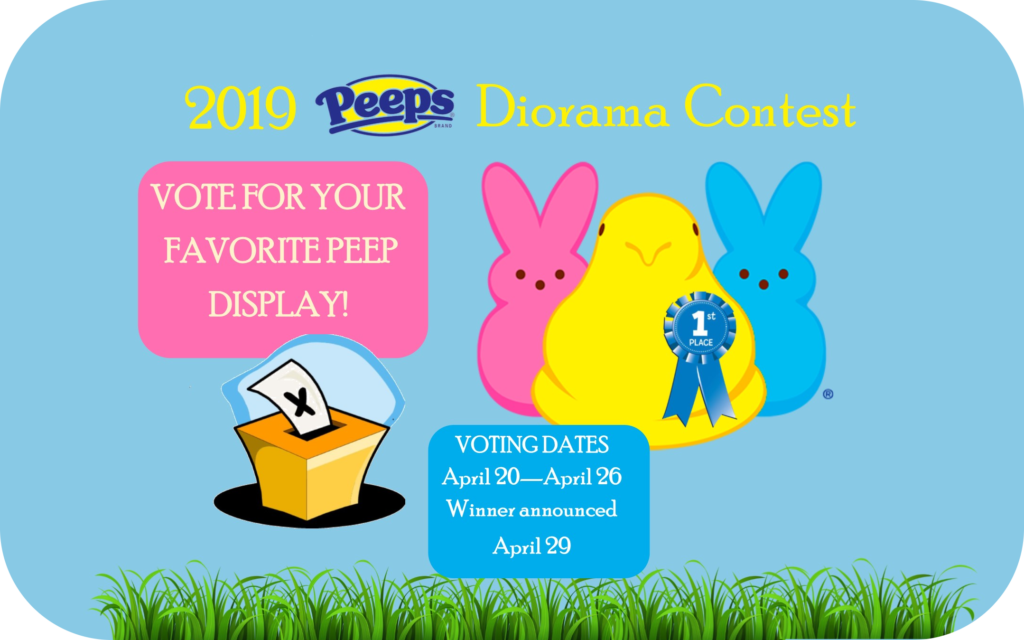 Vote For Your  Favorite Peep  Display!